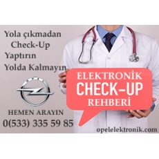 Opel Elektronik Aksam Check-Up Rehberi